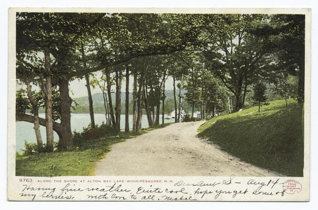 Along the Shore, Alton Bay, Lake Winnipesaukee, N. H.