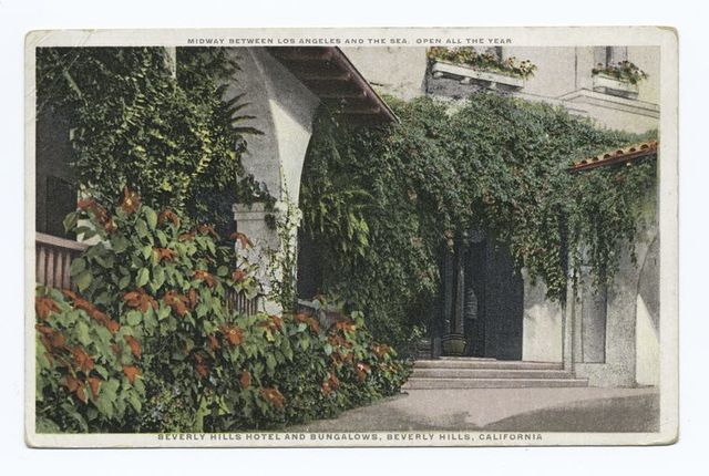 Beverly Hills Hotel and Bungalows, Beverly Hills, California, Midway Between Los Angeles and the Sea. Open All the Year