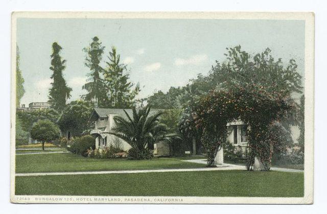 Bungalow 125, Hotel Maryland, Pasadena, Calif.
