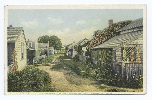 """Center Street, Looking South, """"Sconset"""", Nantucket, Mass."""
