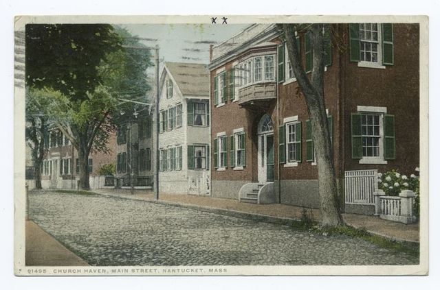 Church Haven, Main Street, Nantucket, Mass.