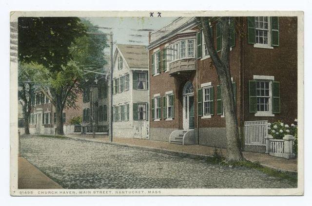 Church Haven, Main Street, Nantucket, Mass.