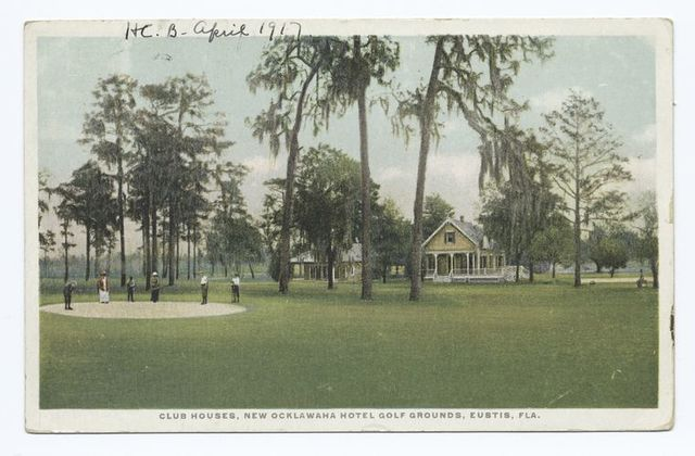 Club Houses, New Ocklawaha Hotel Golf Grounds, Eustis, Fla.