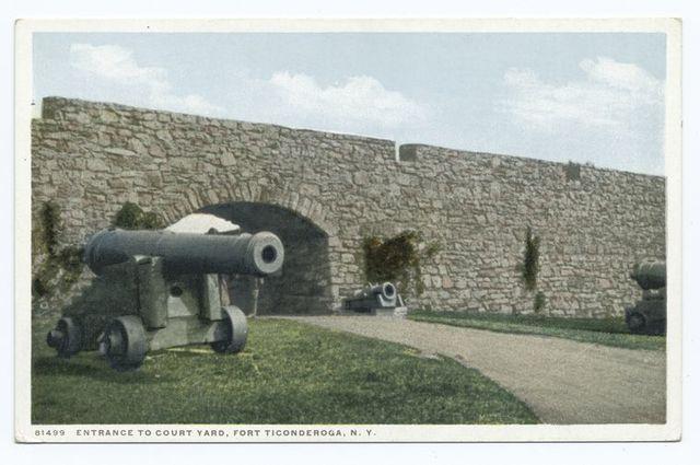 Entrance to Court Yard, Fort Ticonderoga, N.Y.