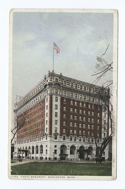Hotel Bancroft, Worcester, Mass.