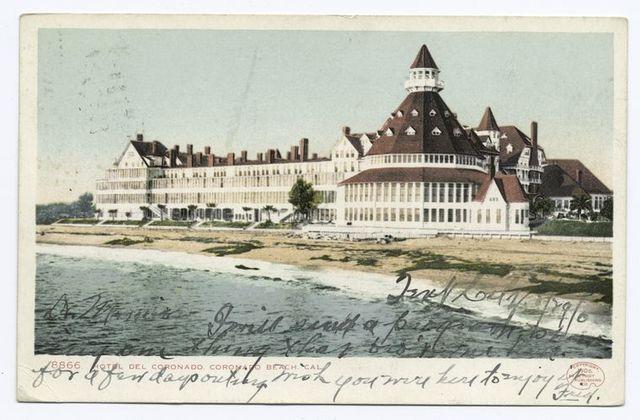 Hotel Del Coronado, Coronado Beach, Calif.