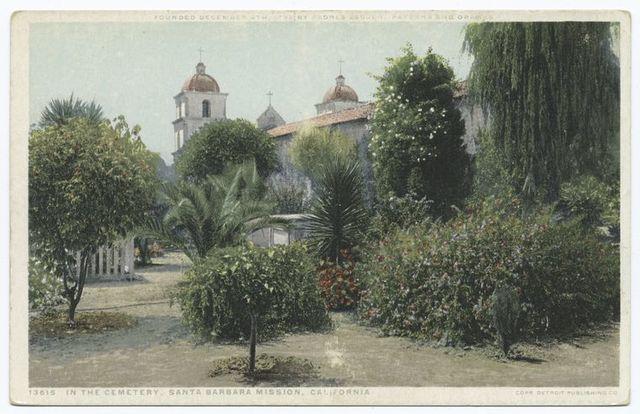 In the Cemetery, Mission Santa Barbara, California