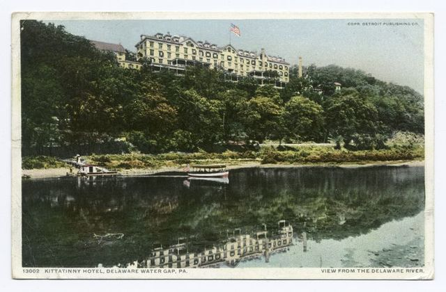 Kittatinny Hotel, Delaware Water Gap, Pa.