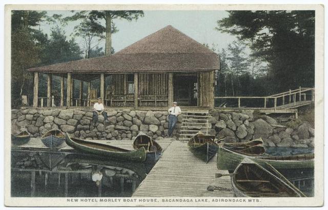New Hotel Morley Boat House, Sacandaga Lake, Adirondack Mts.