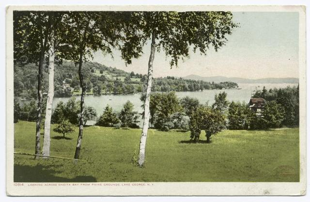 Paine Grounds looking across Oneita Bay, Lake George, N. Y.
