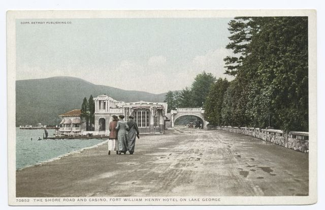 Shore Road and Casino, Ft. Wm. Henry Hotel, Lake George, N. Y.