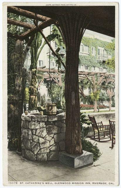 St. Catherine's Well, Glenwood Mission Inn, Riverside, Calif.