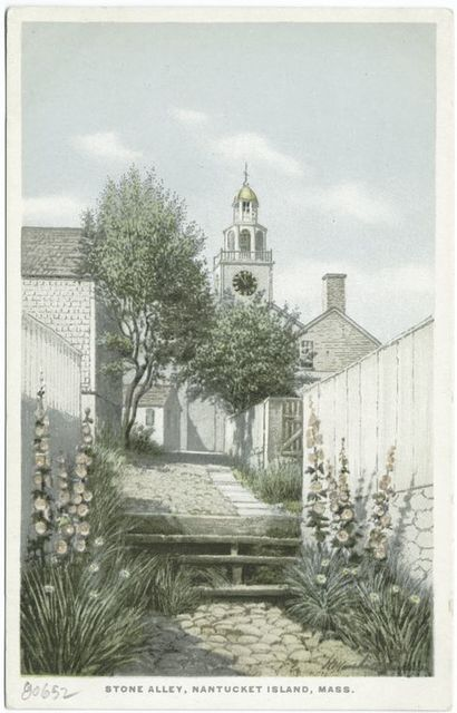 Stone Alley, Nantucket Island, Mass.