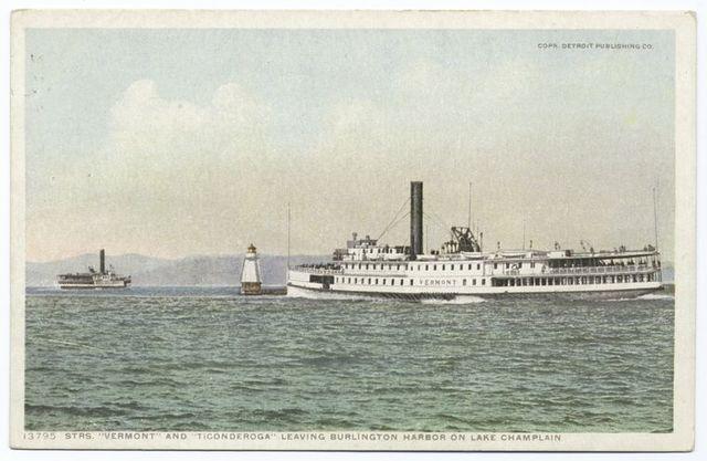 Strs. Vermont and Ticonderoga, Lake Champlain, Vt.