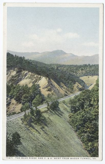 The Blue Ridge and C. & O. West from Mason Tunnel, Virginia