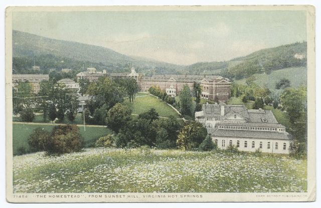 The Homestead from Sunset Hill, Virginia Hot Springs, Va.