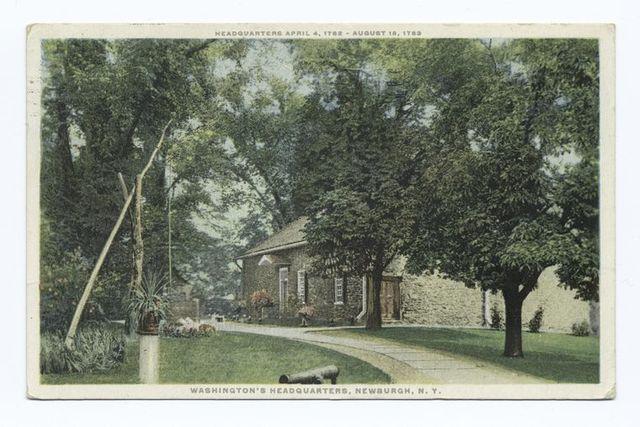 Washington's Headquarters, Newburgh, N.Y., Headquarters April 4, 1782 - August 18, 1783