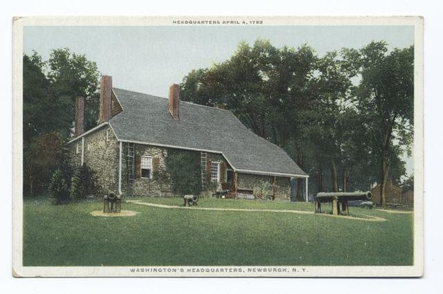Washington's Headquarters, Newburgh, N.Y., Headquaters April 4, 1783