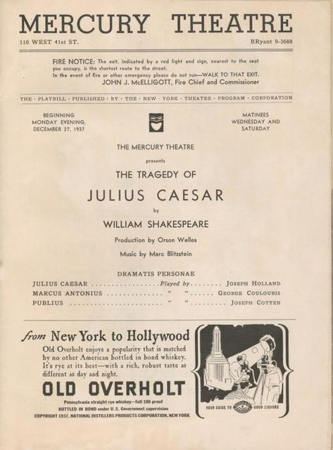 ...The Mercury Theatre presents The tragedy of Julius Caesar by William Shakespeare. Production by Orson Welles. Music by Marc Blitzstein...