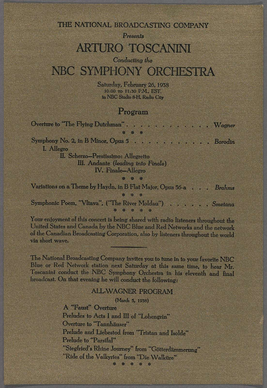 The National Broadcasting Company Present Arturo Toscanini conducting the NBC Symphony Orchestra