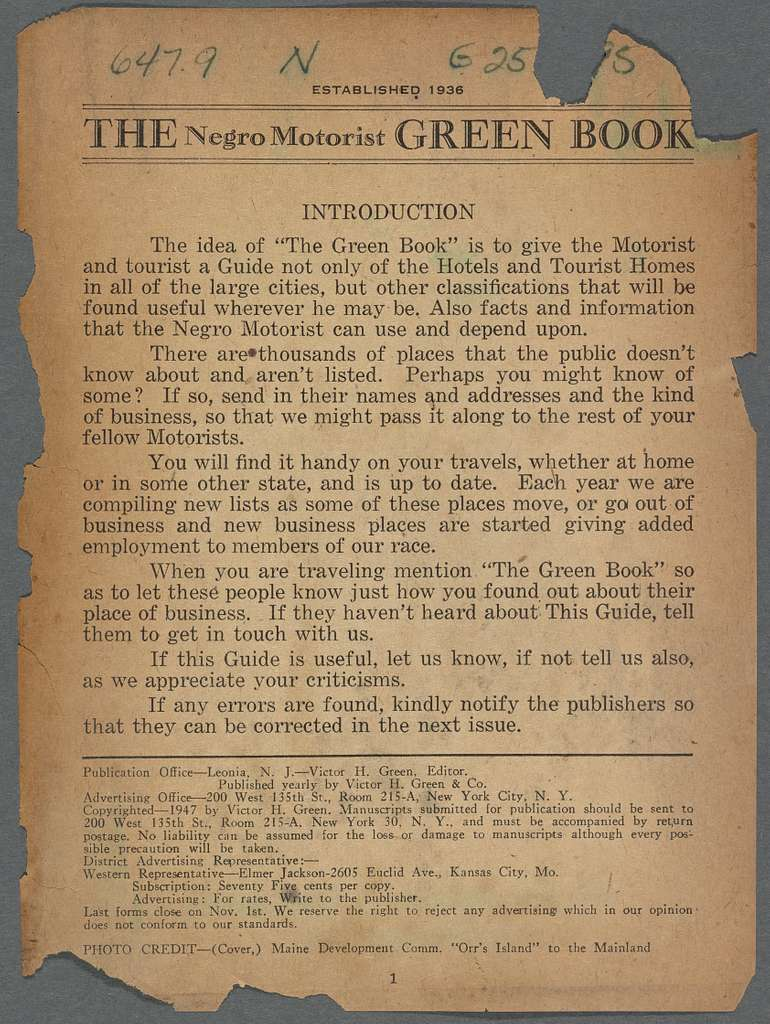 The Negro Motorist Green Book: 1947: A Classified Motorist's & Tourist's Guide Covering the United States