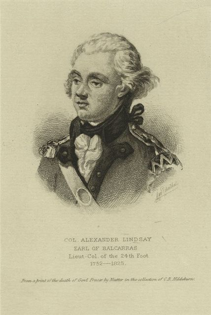 Col. Alexander Lindsay, earl of Balcarras, lieut-col. of the 24th Foot, 1752-1825.