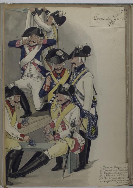 Corps de Guard. 1785: 1. Gardes-Dragonders, 2. Oranje- Vriesland, 3. Hessen-Philipsthal, 4. Stöcken (A. F. Baron), 5. Rechteren (F.W. Graaf), 6. Dragonders Hessen-Cassel (F. Prins van).