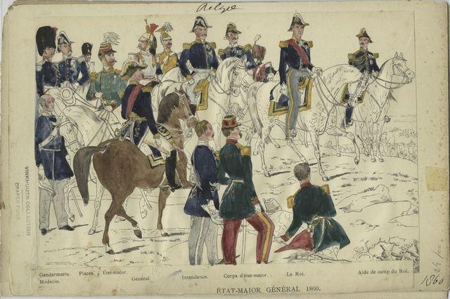 État-major général : Gendarmerie, Médecin, Places, État-major, Général, Intendance, Corps d'état-major, Le Roi, Aide de camp de Roi. 1860