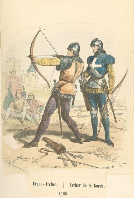 Franc-archer, archer de la garde : 1460.