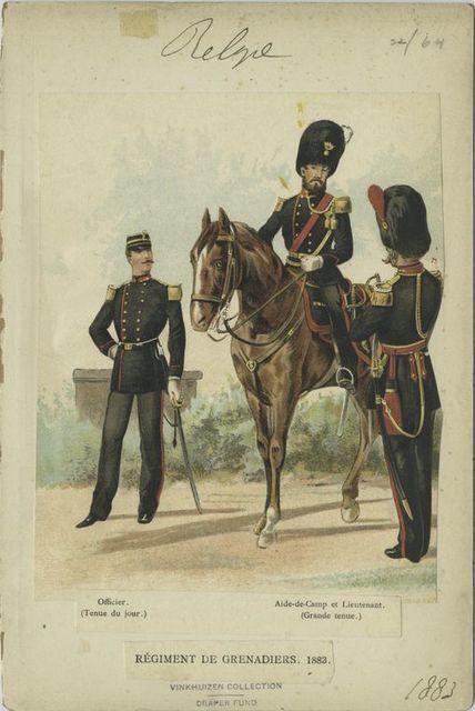 Régiment de grenadiers : Officier (Tenue du jour); Aide-de-Camp et Lieutenant (Grande tenue). 1883