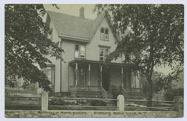 Residence of Nicola Aquilino, Richmond, Staten Island, N.Y. [ext. of house  the familys Italian restaurant was in the rear of the building]