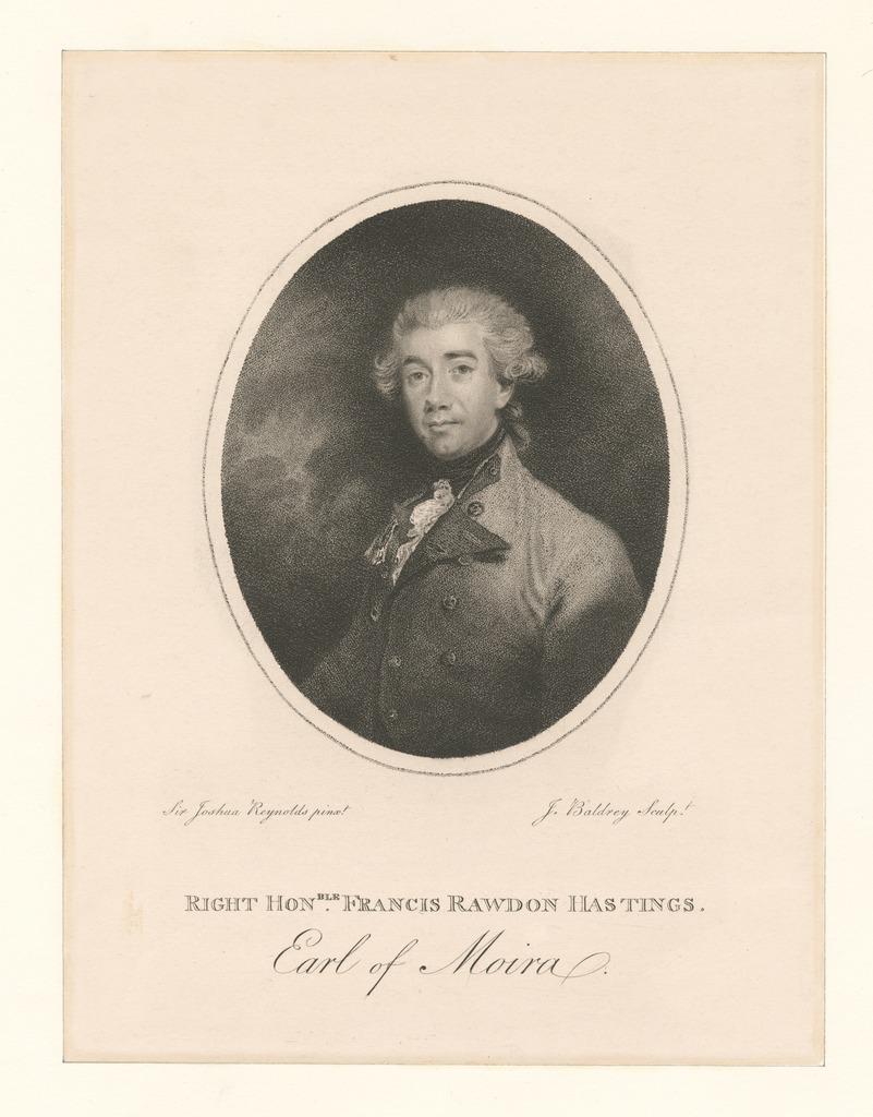 Right Honble. Francis Rawdon Hastings Earl of Moira