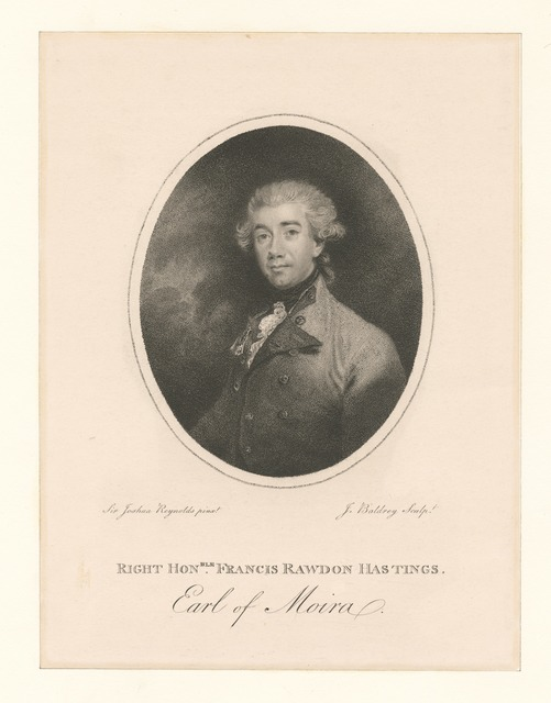 Right Honble. Francis Rawdon Hastings Earl of Moira