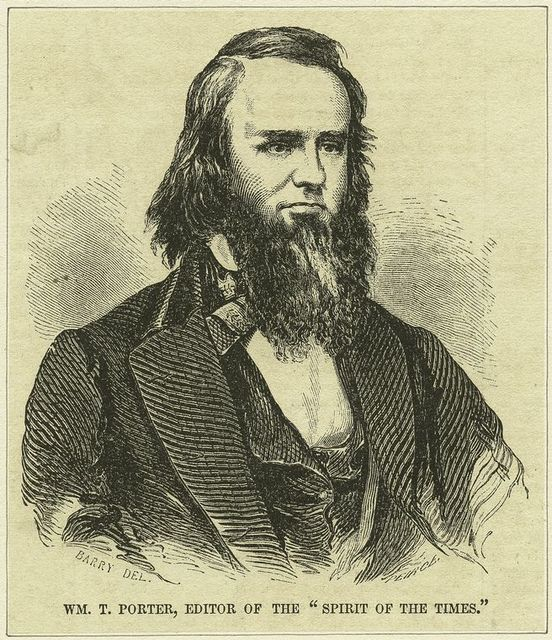 Wm. T. Porter, editor of the Spirit of the Times