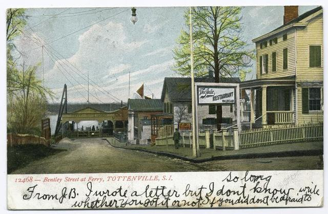 12468-Bentley Street at Ferry, Tottenville, Staten Island [view of ferry gate to N.J. and restaurant on street corner]