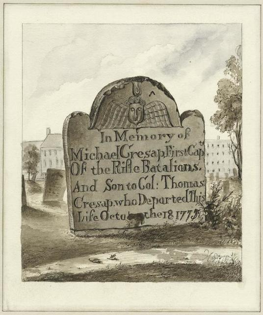"[Gravestone inscribed: ""In memory of Michael Cresap, First Capt. of the Rifle Batalions and son to Col: Thomas Cresap. who departed this life Octo the 18, 1775""]"