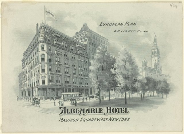 Hotel letter-heads. Albemarle Hotel Madison Square West, New York. Above: O. B. Libbey, propr.