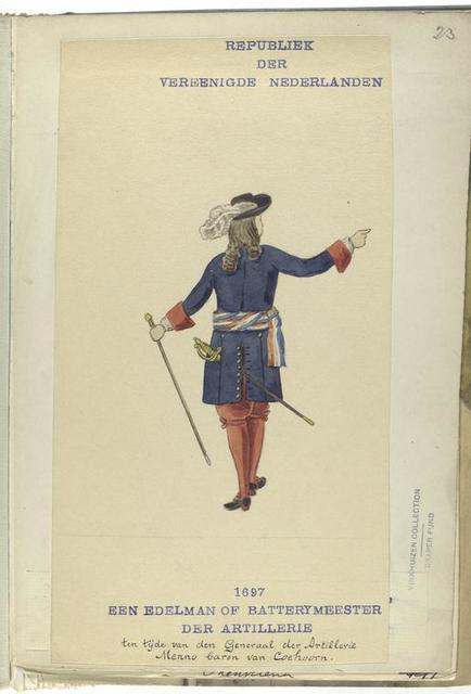Republiek der Vereenigde Nederlanden. Een Edelman of Batterymeester der  Artillerie ten tije van den Generaal der Artillerie Menno baron van Coehoorn. 1697.