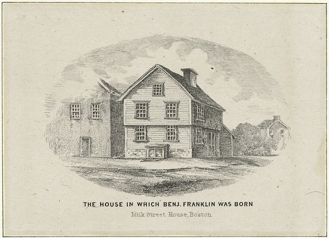 The house in which Benj. Franklin was born, Milk Street House, Boston.
