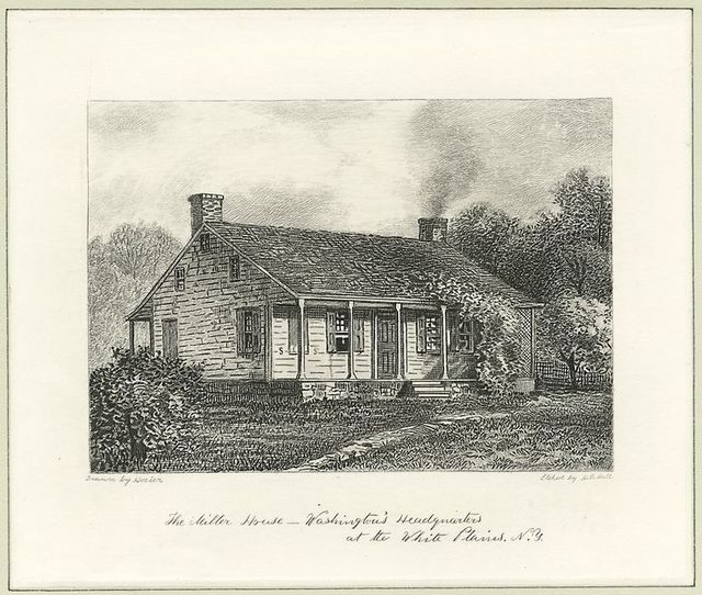 The Miller House - Washington's headquarters at the White Plains, N.Y.