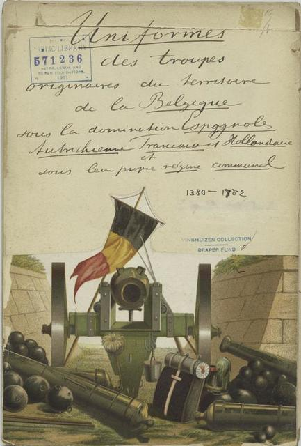 Uniformes des troupes origines du territoire de la Belgique sous la domination espagnole, austrichienne,  francaise et hollondiase sour leur propre région comunal, 1380-1782.