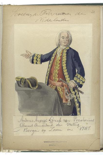 Vereenigde Provincien der Nederlanden. Andreas August Graaf van Praetorius Generaal Commandant der Vesting Bergen op Zoom in 1747.