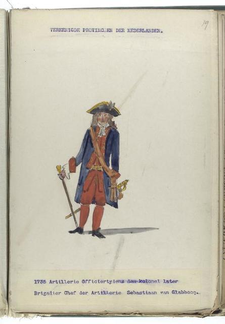 Vereenigde Provincien der Nederlanden. Artillerie Officiertydens den kolonel later Brigadier Chef der Artillerie Sebastiaan van Glabbecq. 1735