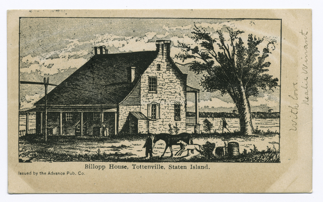 Billopp(sic) House, Tottenville, Staten Island, Issued by the Advance Pub. Co.