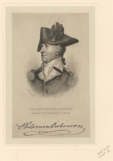 Brig-Gen Philemon Dickinson, member of the Continental Congress.