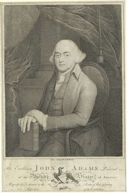 His excellency John Adams President of the United States of America
