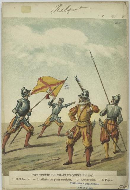 Infanterie de Charles - Quint en 15640. 1. Hallebardier.  2. Alferès ou porte-enseigne.  3. Arquebusier.  4. Piquier