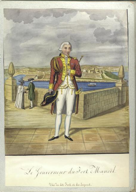 Le Gouverneur du Fort Manoël. Vue du dit Fort et du Lazaret.