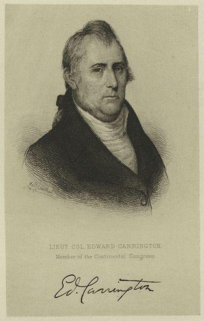 Lieut. Col. Edward Carrington, member of the Continental Congress.