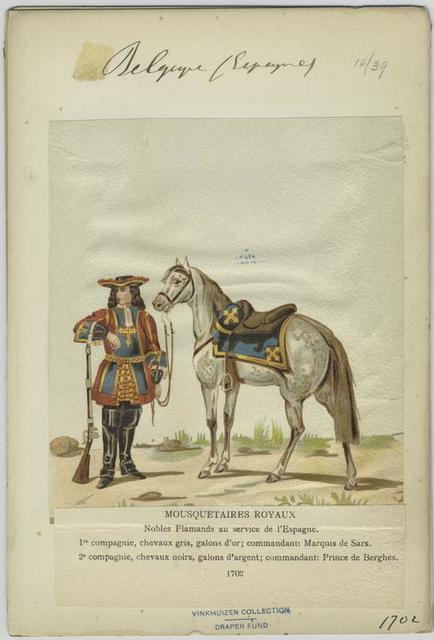 Mousquetaires royaux Nobles flamands au service de l'Espagne. 1er compagnie, chevaux gris, galons d'or; commandant: Marquis de Sars. 2e compagnie, chevaux noirs, galons d'argent; commandant: Prince de Berghes.